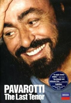 Pavarotti: The Last Tenor DVD