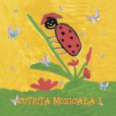 Cutiuta Muzicala - Volumul 3