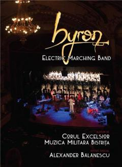Byron - Electric marching band