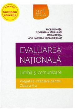 Evaluarea Nationala - Limba si comunicare - Pregatire intensiva pentru clasa a V-a