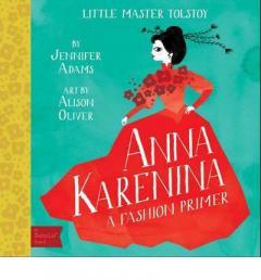 Little Master Tolstoy - Anna Karenina
