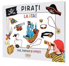 Taie, indoaie, lipeste: Pirati
