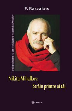 Nikita Mihalkov: Strain printre ai tai