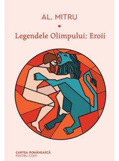 Legendele Olimpului. Eroii