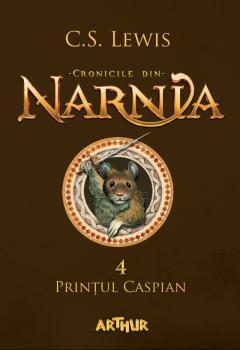 Cronicile din Narnia - Vol 4: Printul Caspian