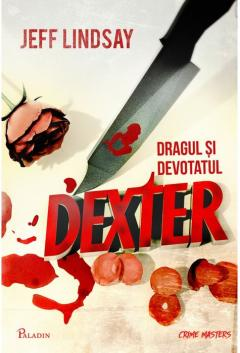 Dragul si devotatul Dexter