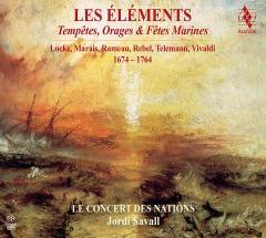 Les Elements - Tempetes, Orages & Fetes Marines 1674-1764