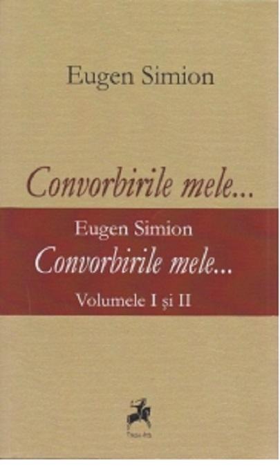 Convorbirile Mele... - Eugen Simion