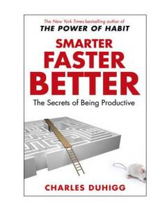 Smarter Faster Better - The Secrets of Being Productive
