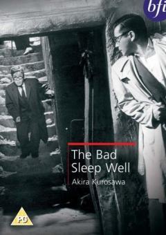 The Bad Sleep Well / Warui yatsu hodo yoku nemuru