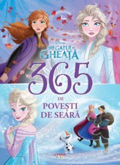 Disney. Regatul de gheata. 365 de povesti de seara