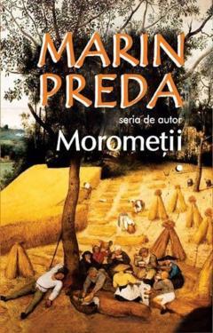 Morometii - 2 volume