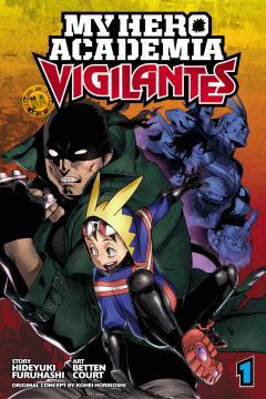 My Hero Academia : Vigilantes vol. 1