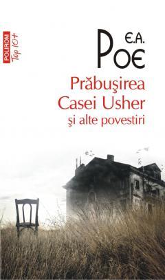 Prabusirea Casei Usher si alte povestiri