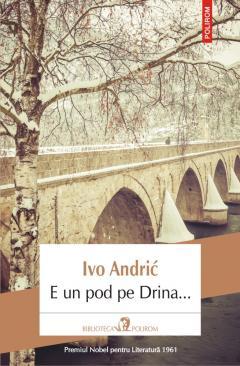 E un pod pe Drina...