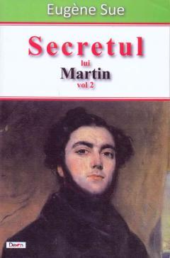 Secretul lui Martin - Volumul II