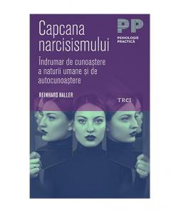 Capcana narcisismului