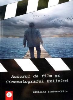 Autorul de film si Cinematograful Exilului