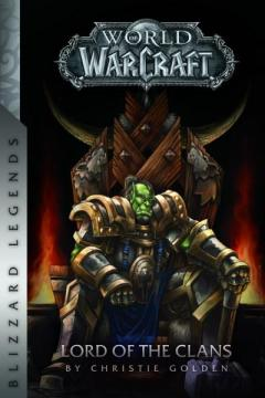 World of Warcraft - Lord of the Clans