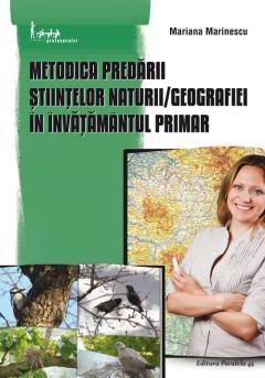 Metodica predarii stiintelor naturii / Geografiei in invatamantul primar