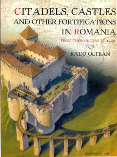 Citadels, castles and other fortifications in Romania