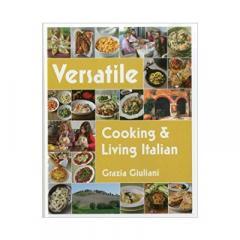 Versatile: Cooking & Living Italian