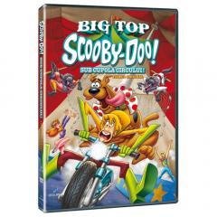 Scooby Doo! Sub cupola circului / Scooby Doo! Big Top Scooby Doo!