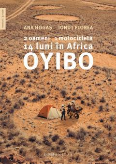 Oyibo: 2 oameni, 1 motocicleta, 14 luni in Africa