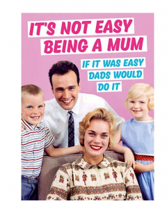Carte postala - It's Not Easy Being A Mum