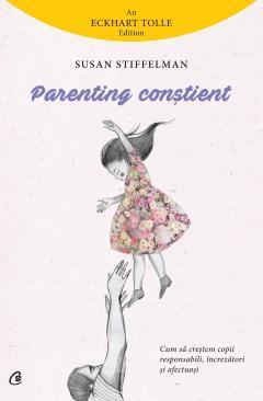 Parenting constient