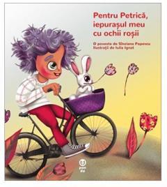 Pentru Petrica, iepurasul meu cu ochii rosii