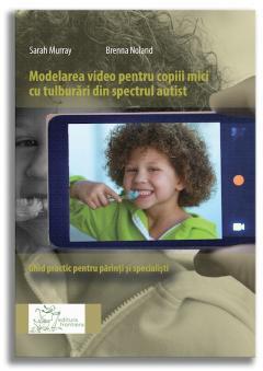 Modelarea video pentru copiii mici cu tulburari din spectrul autist