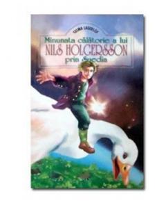 Minunata calatorie a lui Nils Holgersson prin Suedia