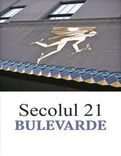 Revista Secolul 21 - Bulevarde