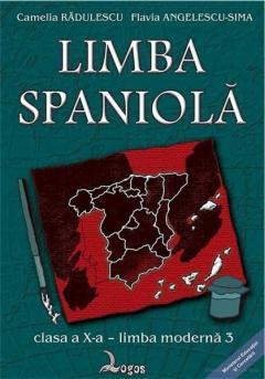 Limba Spaniola - Cls. a X-a L3