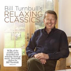 Bill Turnbull's Relaxing Classics - Box set