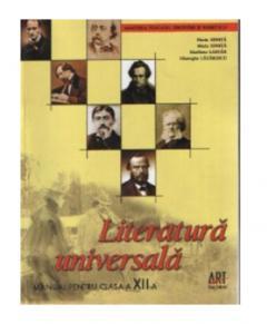 Literatura universala - Manual pentru clasa a XII-a.