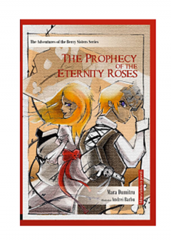 The Prophecy of the Eternity Roses