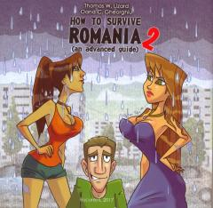 How to survive Romania 2 (an advanced guide)