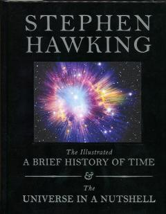 Illustrated Brief History of Time and The Universe in a Nutshell