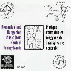 Romanian and Hungarian Music from Central Transylvania / Musique roumaine et magyare de Transylvanie centrale