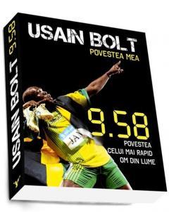 Usain Bolt. Povestea mea