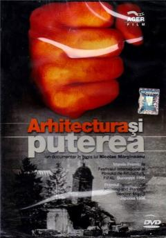 Arhitectura si puterea / Architecture and Power