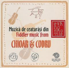 Muzica de ceatarasi din Chioar si Codru / Fiddle Music from Chioar and Codru