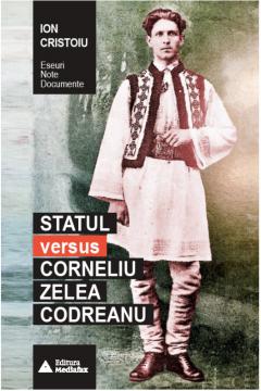 Statul versus Corneliu Zelea Codreanu