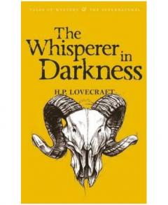 Collected Stories Vol. I - The Whisperer in Darkness
