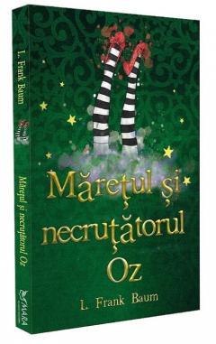 Maretul si Necrutatorul Oz