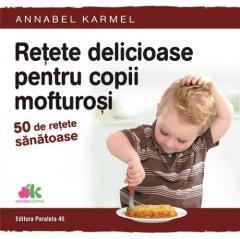 Retete delicioase pentru copii mofturosi