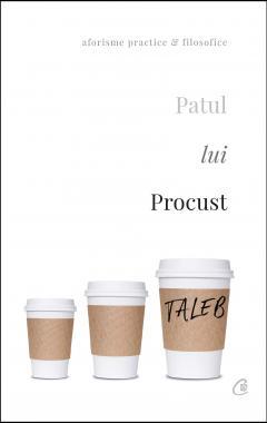 Patul lui Procust. Aforisme practice si filozofice