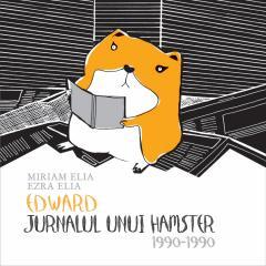 Edward. Jurnalul unui hamster